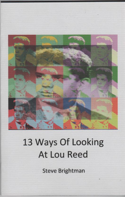 13 Ways of Looking at Lou Reed by Steve Brightman